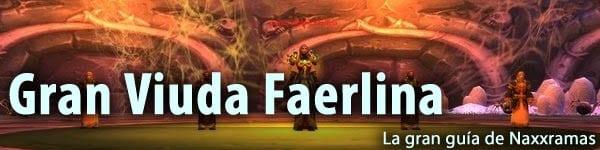 guia_naxxramas_faerlina_cabecera