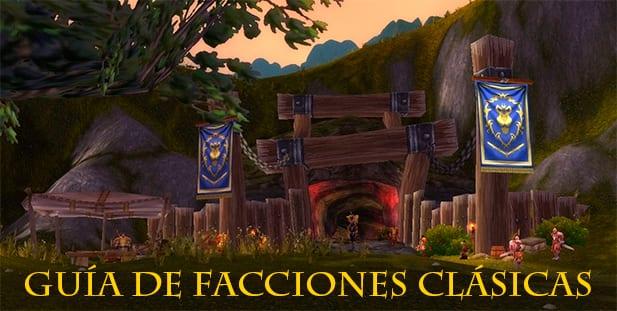 Guía de Facciones Clásicas World of Warcraft