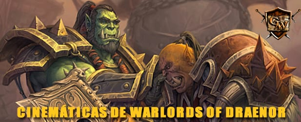 Cinemáticas de Warlords of Draenor