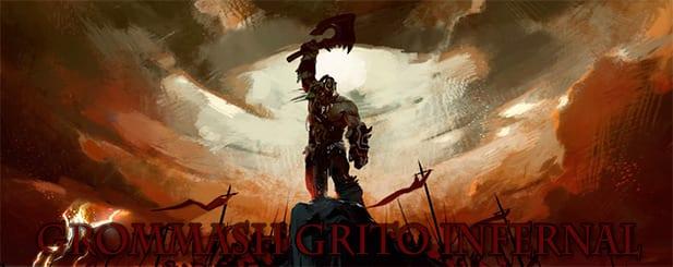 Grommash Grito Infernal