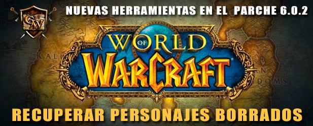 Recuperar personajes borrados, la nueva herramienta para World of Warcraft