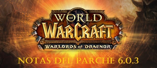 Warlords of Draenor Notas