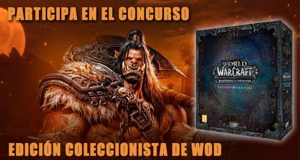 Concurso Edición de Coleccionista de Warlords of Draenor