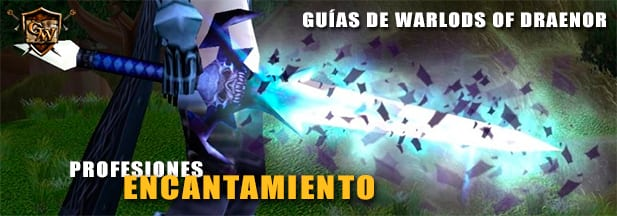 Guía de encantamiento en Warlords of Drenor