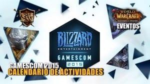 Calendario de actividades Gamescom 2015