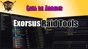 exorsus raid tools guía de addons
