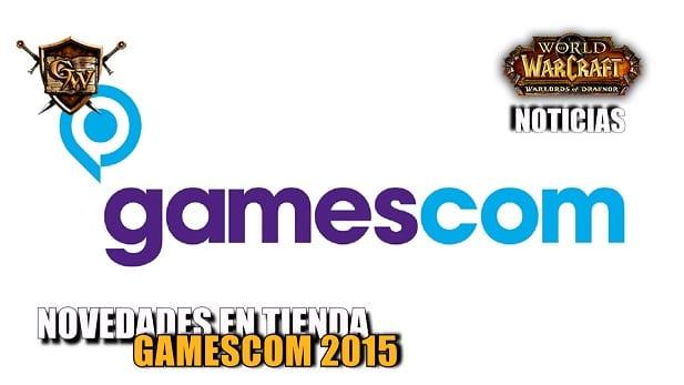 Novedades en la tienda de Blizzard para el Gamescom 2015