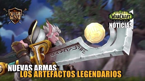 Artefactos legendarios, Las nuevas armas de World of Warcraft: Legión