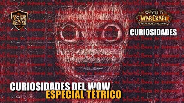 Curiosidades del wow: Especial tétrico