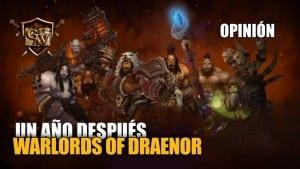 warlords of draenor un año después