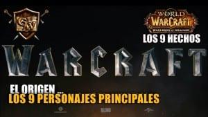 LOS 9 PERSONAJES PRINCIPALES DE WARCRAFT EL ORIGEN