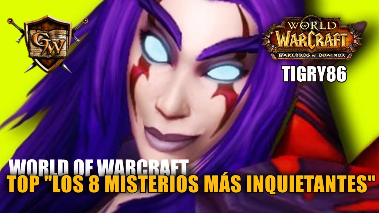 """Los 8 Misterios más inquietantes de World of Warcraft"""