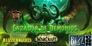 cazador de demonios blizzcon 2015 día 1