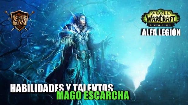 Mago Escarcha en Legión- Habilidades y Talentos – Alfa Legión