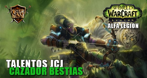 Talentos jcj del cazador bestias alfa legion beta for Cocina wow legion