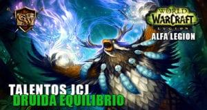 talentos jcj del druida equilibrio alfa legion