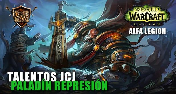 talentos jcj del paladín represión alfa legion