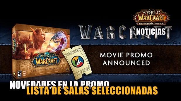 Salas seleccionadas para la promo especial de Warcraft: El origen
