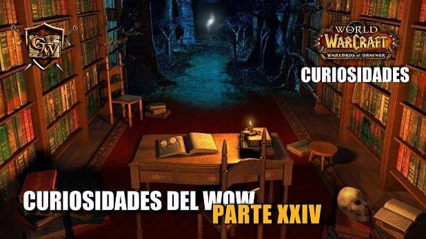 Curiosidades del Wow: Parte XXIV