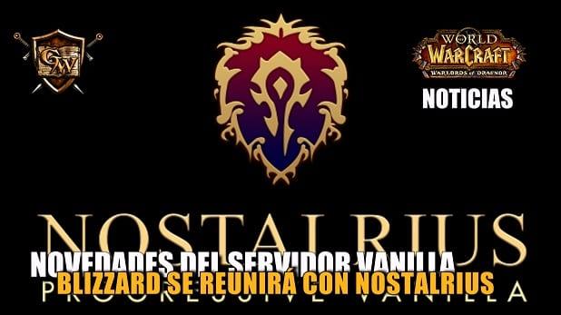 Blizzard se reunirá con los administradores de Nostalrius