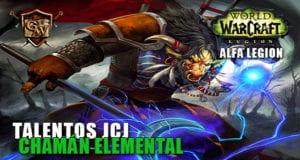 talentos jcj del chamán elemental alfa legion