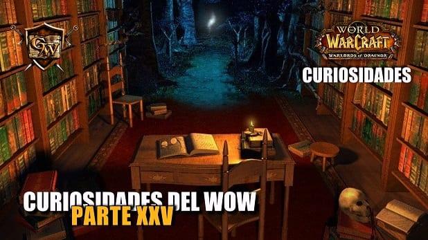 Curiosidades del Wow: Parte XXV