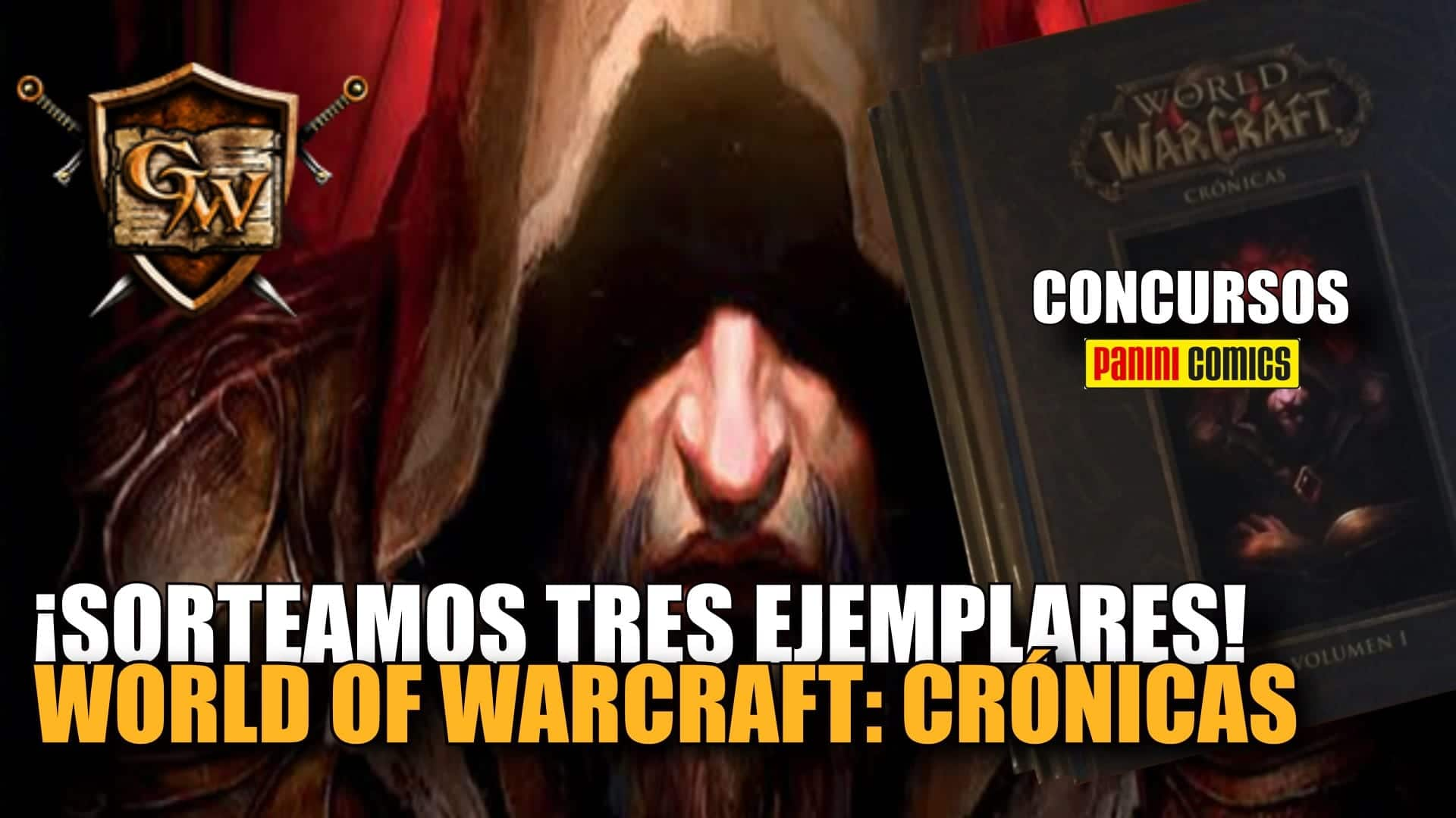 concurso world of warcraft crónicas