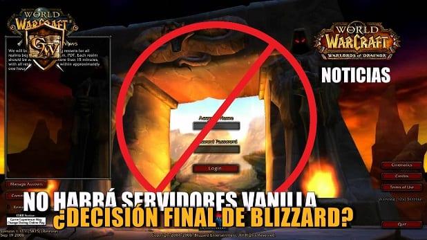 Blizzard no creará ningún tipo de servidor Vanilla
