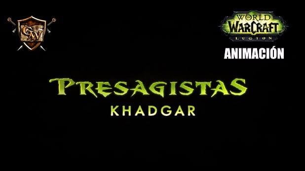 Presagistas: La historia de Khadgar