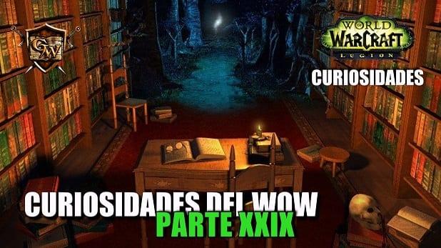 Curiosidades del Wow: Parte XXIX