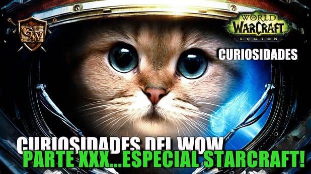 Curiosidades del Wow: Parte XXX...Especial Starcraft!