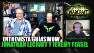guíaswoW entrevista a Jeremy Feasel y Jonathan Lecraft