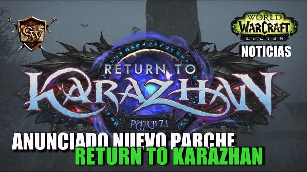 Anunciado el Parche 7.1: Return to Karazhan