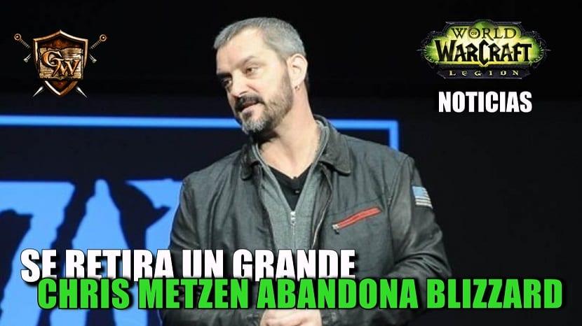 Chris Metzen anuncia su retiro de Blizzard