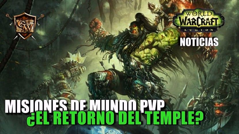 El Temple PvP volverá en los próximos parches
