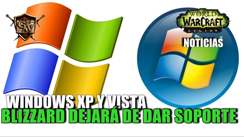 Blizzard dejará de dar soporte a Windows XP y Vista