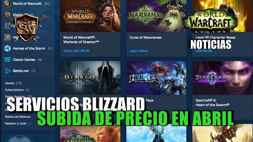 Blizzard aumentará los precios de sus servicios a partir de abril