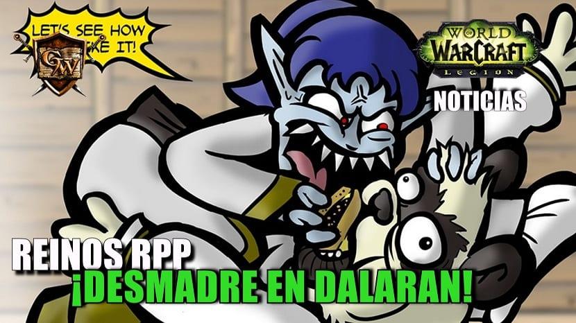 Reinos RPP - ¡Desmadre en Dalaran!