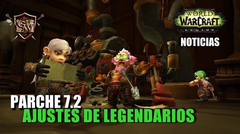 Ajustes de Legendarios - Parche 7.2