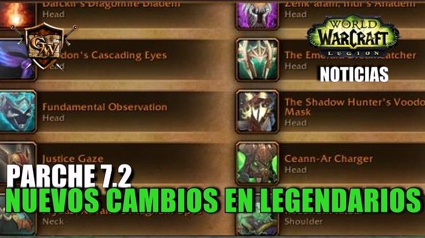 Los nuevos cambios en Legendarios - Parche 7.2