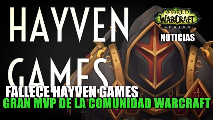 Fallece Hayven, famoso youtuber de World of Warcraft
