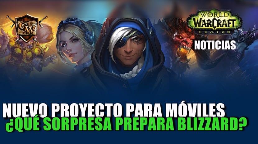 Próximo proyecto para móviles: ¿Qué sorpresa nos prepara Blizzard?