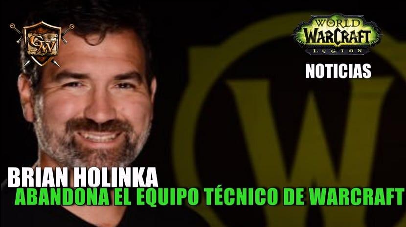 Brian Holinka abandona el equipo técnico de World of Warcraft