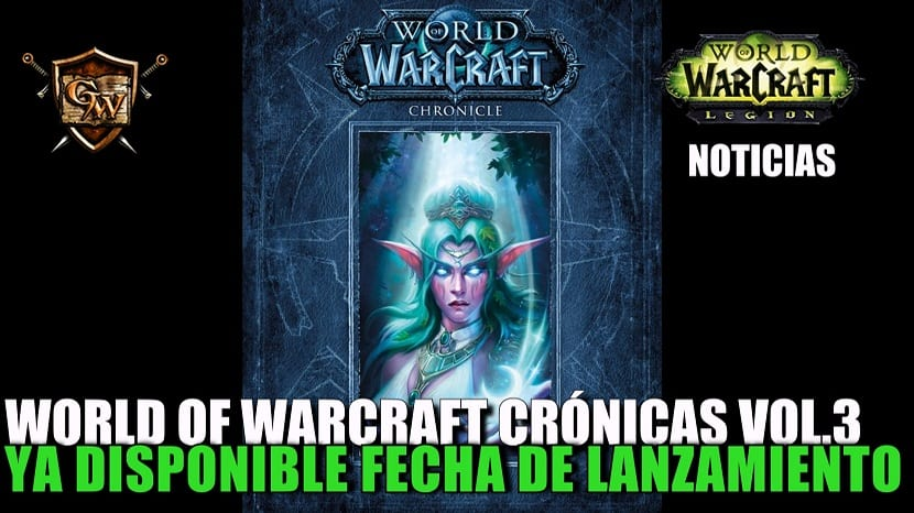 Ya disponible fecha de lanzamiento World of Warcraft Crónicas vol.3