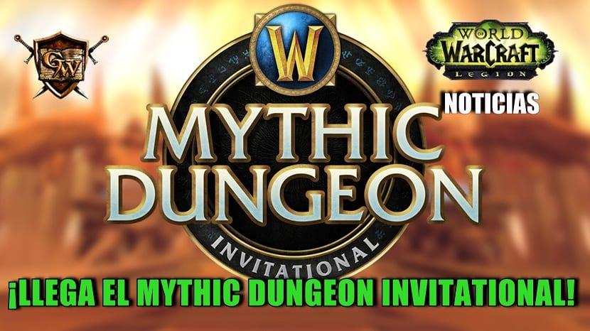 ¡Llega el Mythic Dungeon Invitational!
