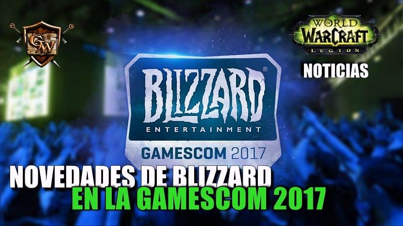Las novedades de Blizzard en la Gamescom 2017