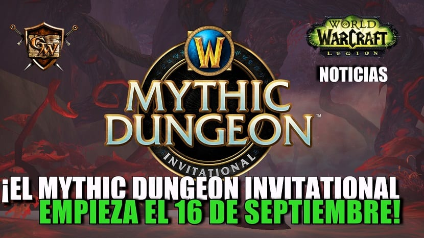 ¡El Mythic Dungeon Invitational empieza el 16 de septiembre!