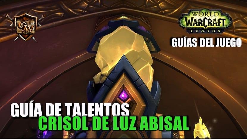 Guía de talentos en el Crisol de Luz Abisal