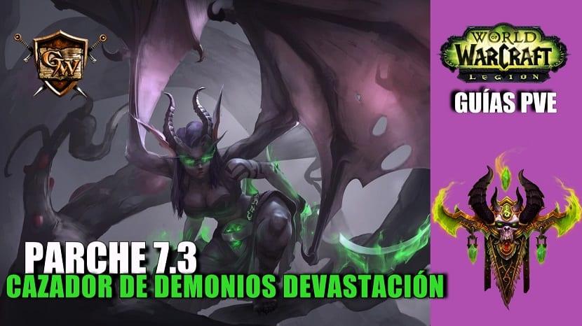 Cazador de demonios Devastación – Guía PVE – Parche 7.3