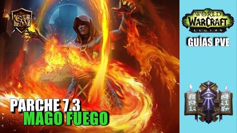 Mago Fuego – Guía PVE – Parche 7.3